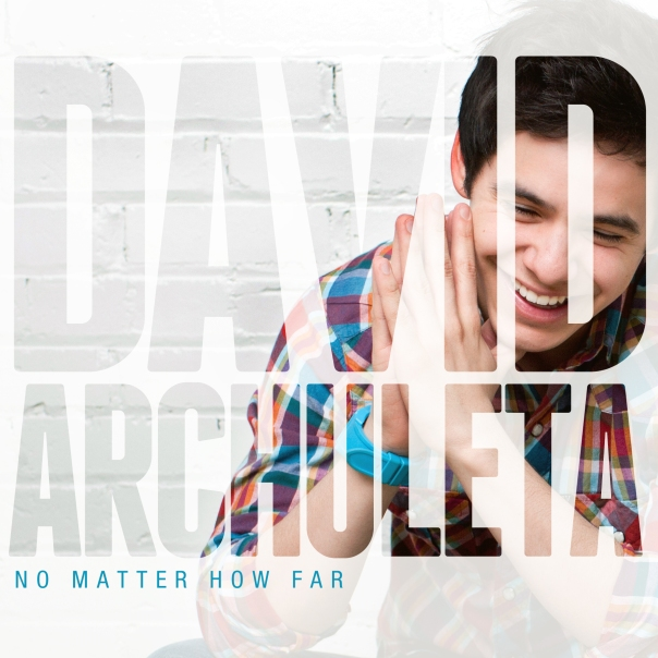 David-Archuleta-No-Matter-How-Far